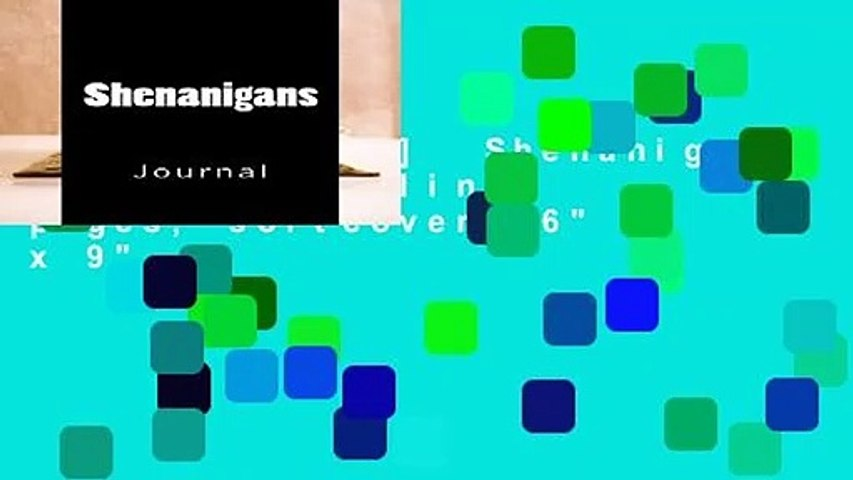 [MOST WISHED]  Shenanigans: Journal, 150 lined pages, softcover, 6