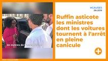 Ruffin asticote les ministres dont les voitures tournent à l'arrêt