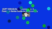 [GIFT IDEAS] Basic Economics: A Common Sense Guide to the Economy