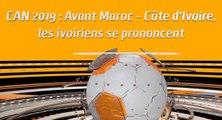 Microdrome CAN : Avant Maroc - Côte d'Ivoire, les ivoiriens se prononcent