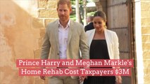 Prince Harry and Meghan Markle's Home Rehab Cost Taxpayers $3M