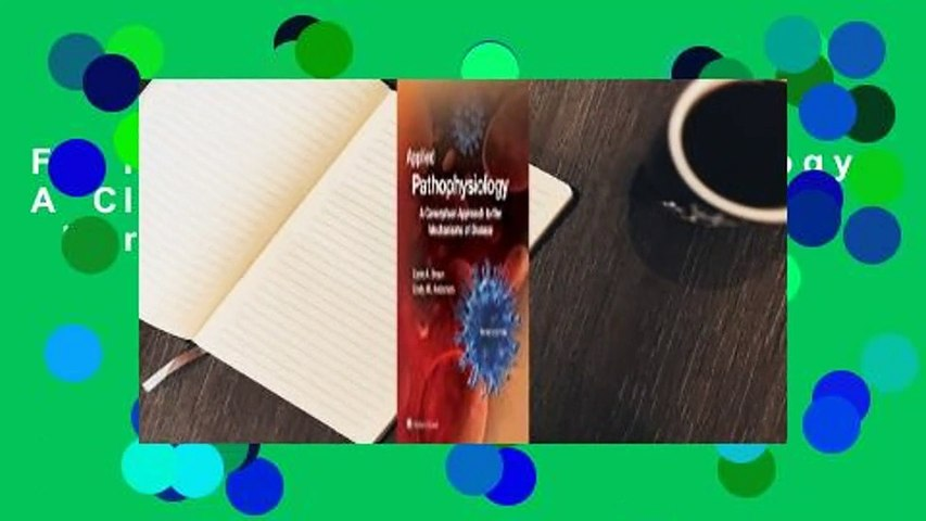 Full E-book Pathophysiology: A Clinical Approach  For Trial
