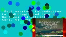 Full version  Introduction to Radiologic and Imaging Sciences and Patient Care, 6e  Best Sellers