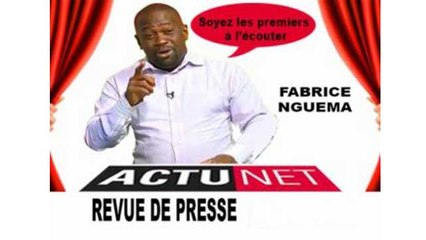 Revue de Presse Fabrice Nguema du 27 juin