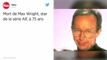 Max Wright, qui jouait le père de «Alf» dans la série, est mort