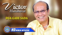 Victor Hutabarat - DUA GABE SADA ( Official Music Video ) [HD]