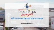 Isole Plus énergies - Spécialiste dans les énergies renouvelables à Marsannay-la-Côte
