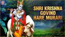 Shri Krishna Govind Hare Murari | Popular Krishna Chant With