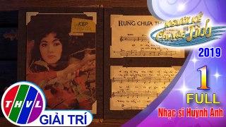 THVL Nguoi ke chuyen tinh Mua 3 Tap 1 FULL Nhac si