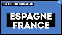 Espagne-France : les compositions probables