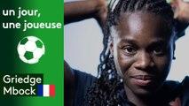 Un jour, une joueuse : Griedge Mbock (France)