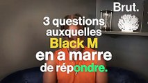 Le retour de Sexion d'Assaut, la musique pour ados… Black M répond aux questions qui l'agacent