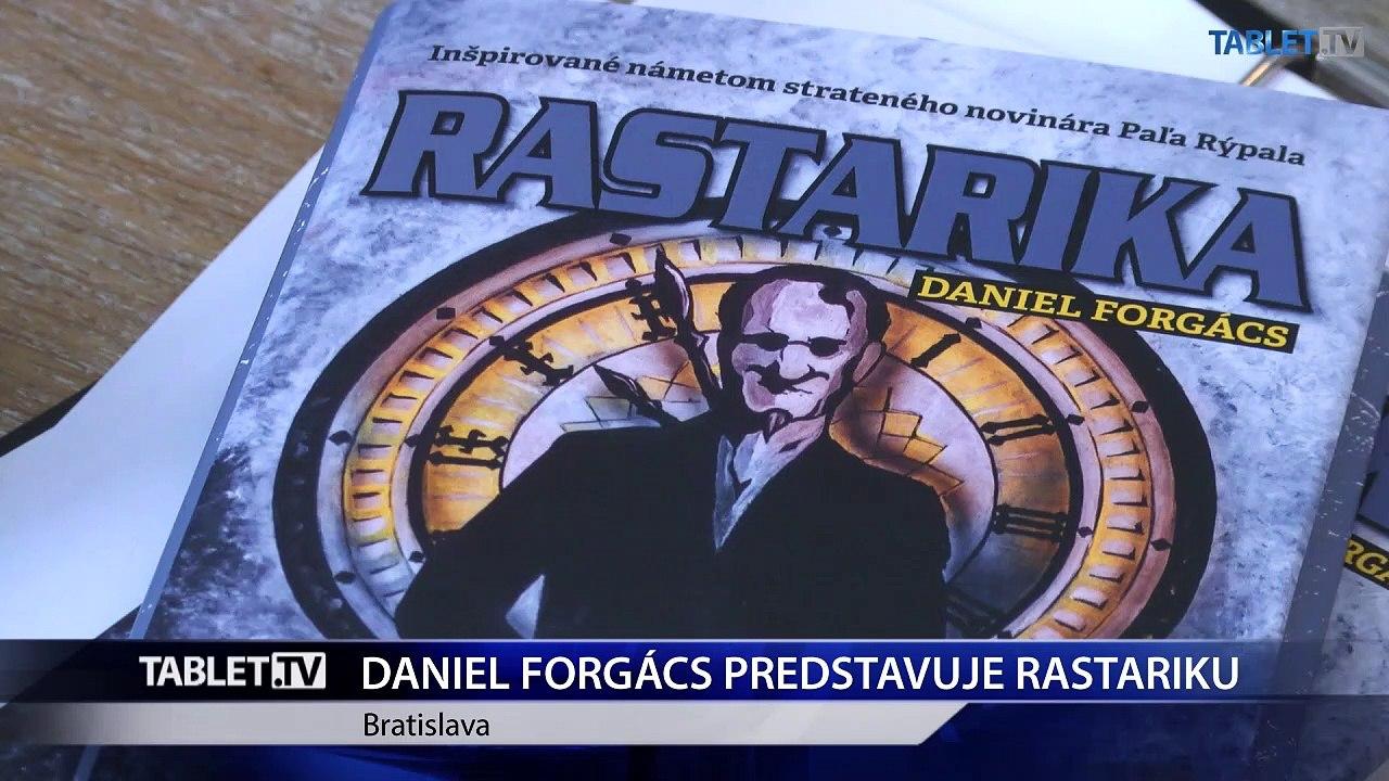 Vychádza román Rastarika z pera Daniela Forgácsa