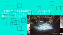 [NEW RELEASES]  Onward: Cultivating Emotional Resilience in Educators