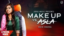 New Punjabi Songs 2019 | Make Up vs Asla | Rachi Khairal | Japas Music