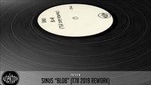 Sinus - Blob (T78 2019 Rework) - Official Preview (Autektone Records)