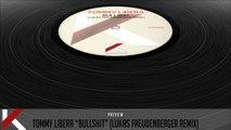 Tommy Libera - Bullshit (Lukas Freudenberger Remix) - Official Preview (Autektone Dark)