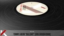 Tommy Libera - Bullshit (Erik Erixon Remix) - Official Preview (Autektone Dark)