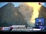 Gunung Merapi Luncurkan Guguran Awan Panas Sejauh Satu Km