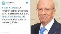 Le président tunisien, Béji Caïd Essebsi, hospitalisé après un malaise