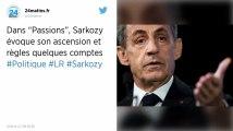 Nicolas Sarkozy décrit le monde politique dans «Passion», et ça vaut le détour
