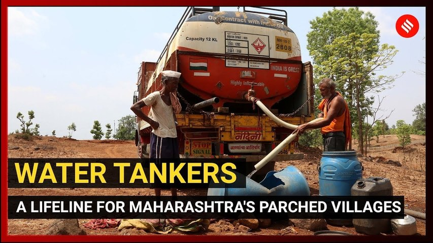 Water Tankers: A lifeline for Maharashtra's parched villages