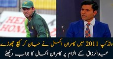 Kamran Akmal knowingly dropped catches in 2011 World Cup, Watch Kamran Akmal's reply to Razzaq's allegation