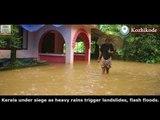 Kerala under siege as heavy rains trigger landslides