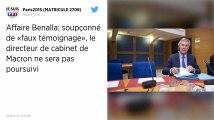 Affaire Benalla : Pas de poursuites pour «faux témoignage» contre Patrick Strzoda, le directeur de cabinet de Macron
