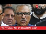 Surgical Strike 2: Pak President Alvi and Foreign minister Qureshi about what happened at Balakot