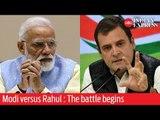 A look at how Modi and Rahul have kickstarted their Lok Sabha campaign