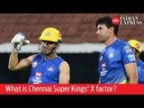 IPL 2019 Team Analysis: What is Chennai Super Kings' X factor?