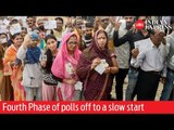 India Elections 2019: Fourth Phase of polls off to a slow start