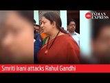 Phase 5: BJP's Amethi candidate and Union Minister Smriti Irani attacks Rahul Gandhi