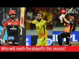 IPL 2019: Who will reach the playoffs this season?