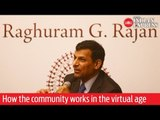 Raghuram Rajan on how the community works in the virtual age