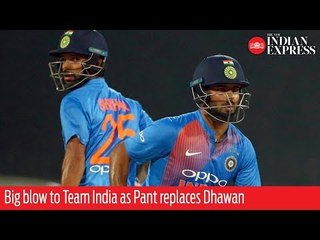 Shikhar Dhawan ruled out, Rishabh Pant named replacement
