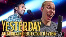 Projector: Yesterday (2019) (REVIEW)