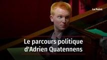 Qui est Adrien Quatennens, le député et coordinateur de la France Insoumise ?