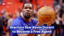 Kevin Durant Is A Free Agent