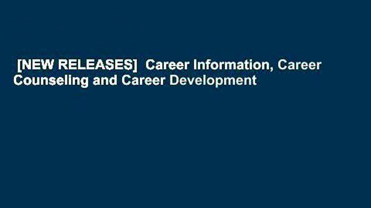 [NEW RELEASES]  Career Information, Career Counseling and Career Development