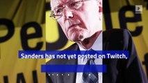 Senator Bernie Sanders Is Now on Twitch