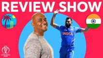 The Review - West Indies vs India with Exclusive Mohammed Shami Interview - ICC Cricket World Cup