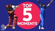 West Indies vs India - Top 5 Moments - ICC Cricket World Cup 2019