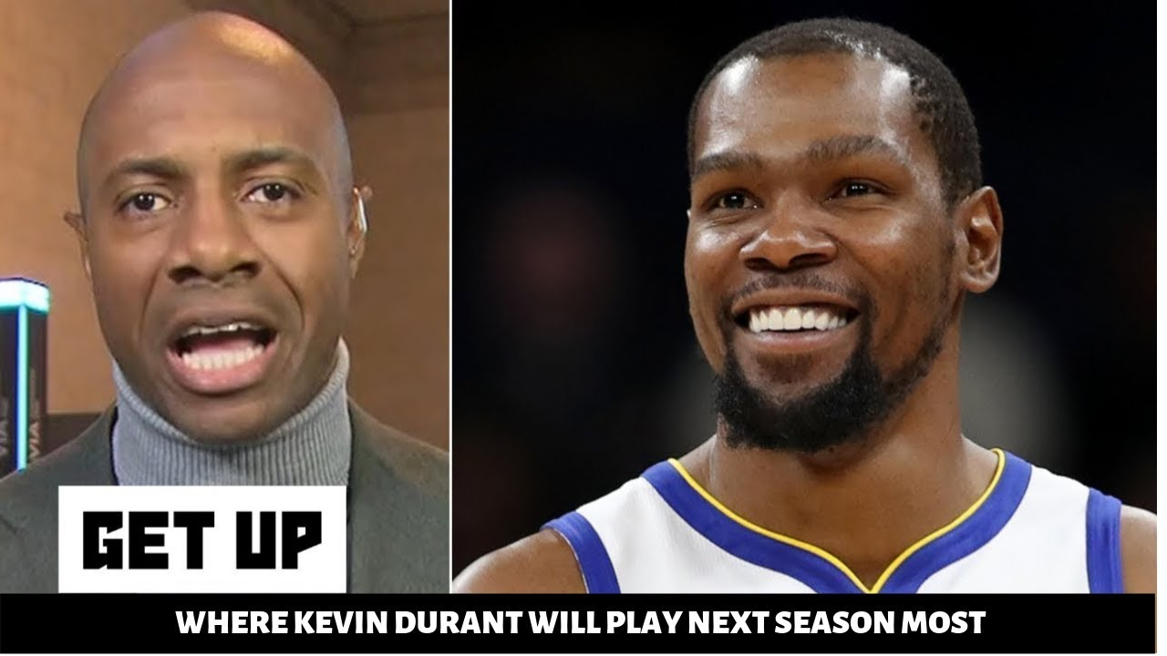 GET UP l Jay Williams ANALYSIS where Kevin Durant will play next season,GS (40-) or Nets (30-)
