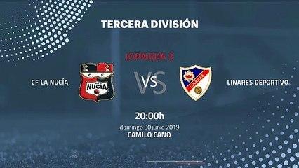 Previa partido entre CF La Nucía y Linares Deportivo Jornada 3 Tercera División - Play Offs Ascenso