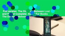 Full version  The Distance Between Lost and Found Complete  About For Books  The Distance Between