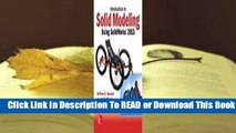 [Read] Introduction to Solid Modeling Using Solidworks 2015  For Trial