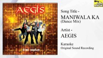 Aegis - Maniwala Ka Dance Mix (Original Minus One)