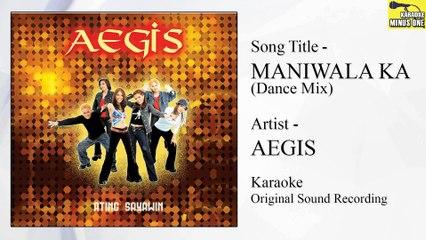 Aegis - Maniwala Ka Dance Mix (Original Minus One)